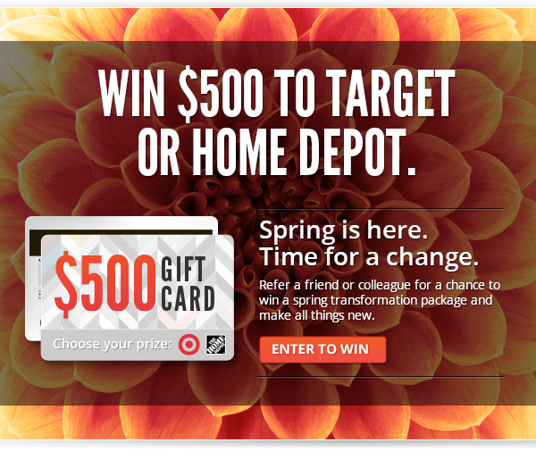 Win $500 to Target or Home Depot.